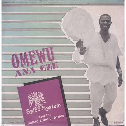Sylco System and his united band of Africa omewu ana eze