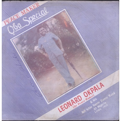 Leonard Okpala De Peace Maker & Ndi ichie band Oba special