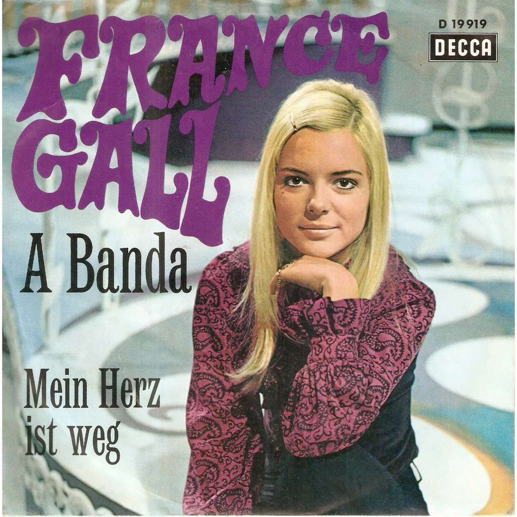 GALL France A BANDA / MEIN HERZ IST WEG