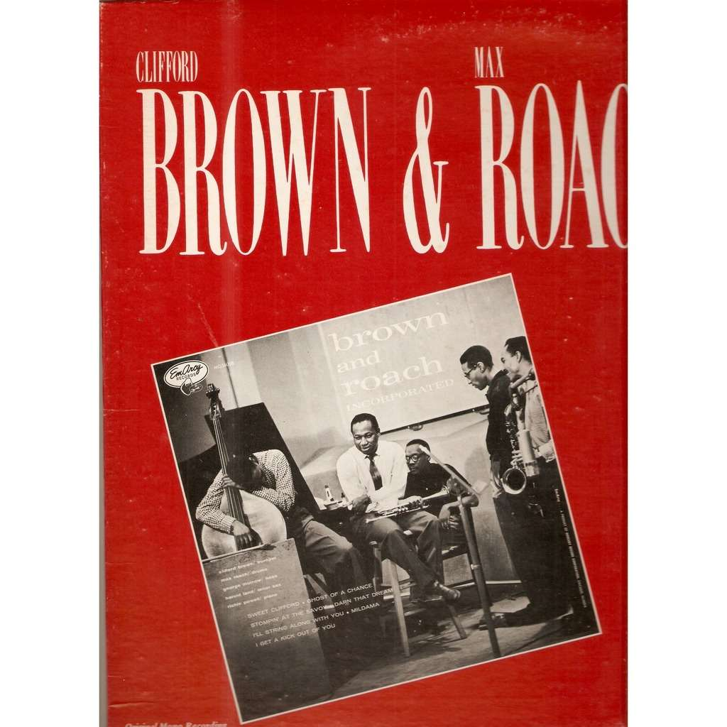 BROWN Clifford / ROACH Max BROWN AND ROACH INC.