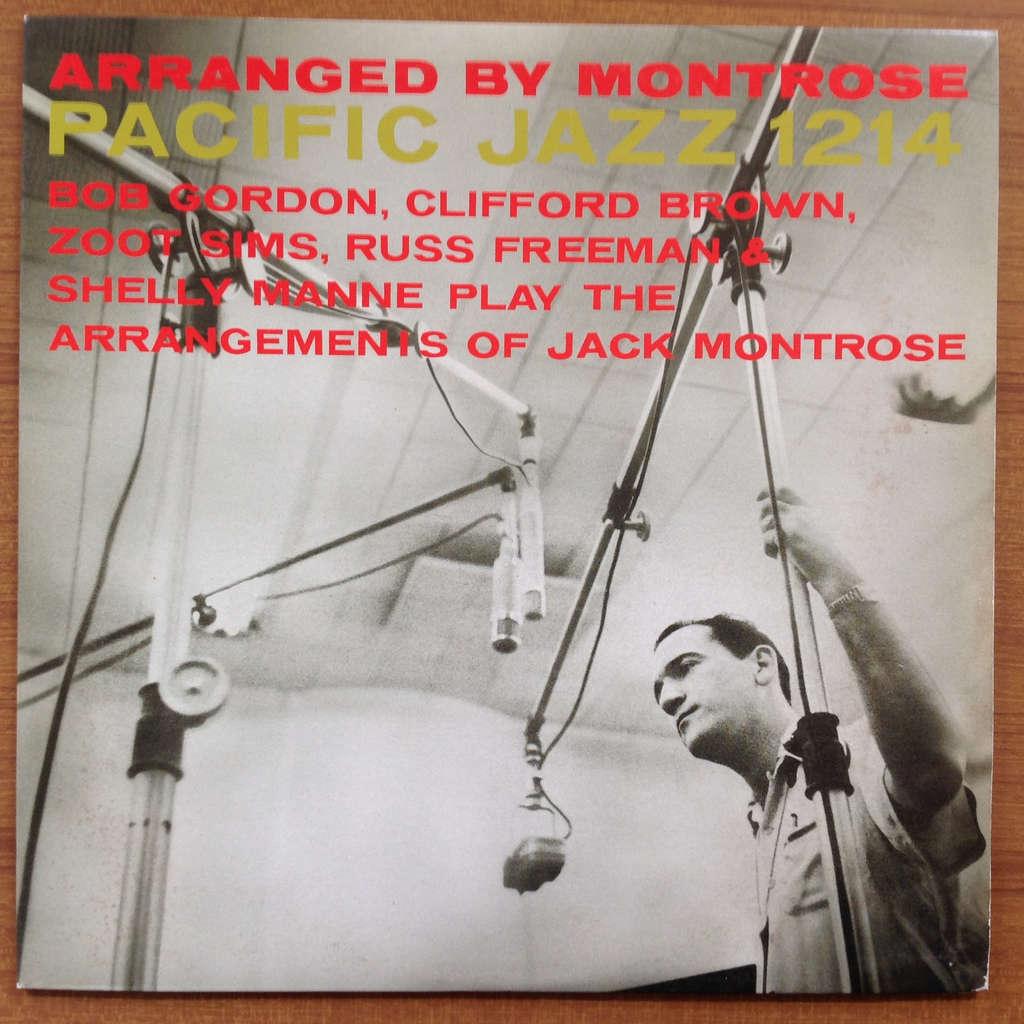 Jack Montrose Bob Gordon Clifford Brown Zoot Sims Arranged By Montrose
