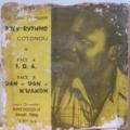 ORCHESTRE POLY RYTHMO - I.O.A / Dan dan n'wamon - 7inch (SP)