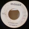 RAY BARRETTO - El negro y Ray / Oye heck - 7inch (SP)