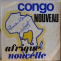 ROCHEREAU AFRICAN FIESTA / BHOLEN NEGRO SUCCES - Congo nouveau Afrique nouvelle French & Lingala versions - 7inch (SP)