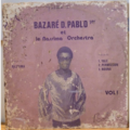 BAZARE D. PABLO 1ER ET LE NASSIMA - Vol. 1 - Nassima - LP