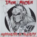 IRON MAIDEN - Happiness In Slavery (7) Ltd Edit Colored Vinyl -USA - 45T x 1