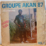 GROUPE AKAN 87 - Vol . 1 - 33T