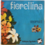 ONOPHRE - Fiorellina / L'artisan - 45T (SP 2 titres)