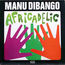 MANU DIBANGO & HIS AFRICAN POP GROUP - Africadelic - 33T
