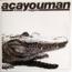 ACAYOUMAN - Funky Reggae / Take You Down - Maxi x 1