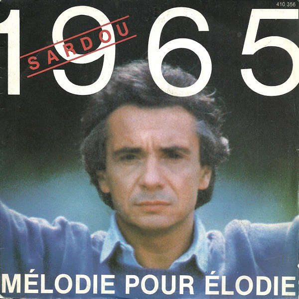 MICHEL SARDOU 1965 / MELODIE POUR ELODIE