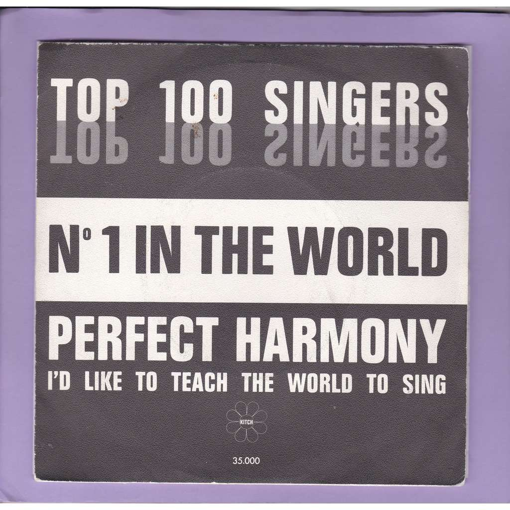 perfect harmony too good to last by top 100 singers sp with