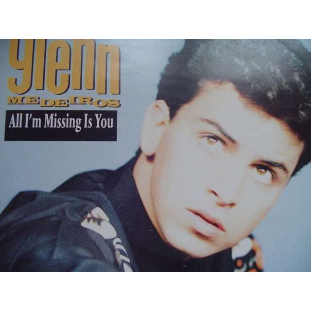 glenn medeiros all i'm missing is you