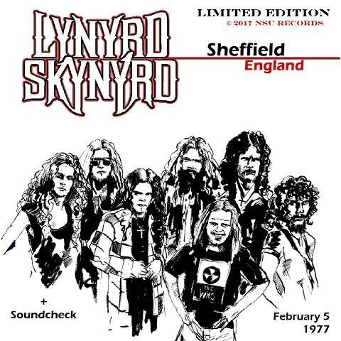 LYNYRD SKYNYRD LIVE SHEFFIELD ENGLAND 1977 FEBRUARY 5TH LTD 2CD