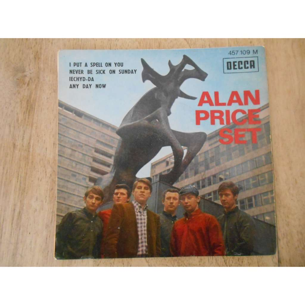 alan price set i put a spell on you - never be sick on sunday - iechyd-da - any day now (issued 7-66)