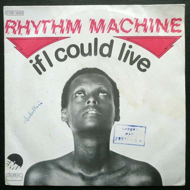 Rhythm Machine If I Could Live