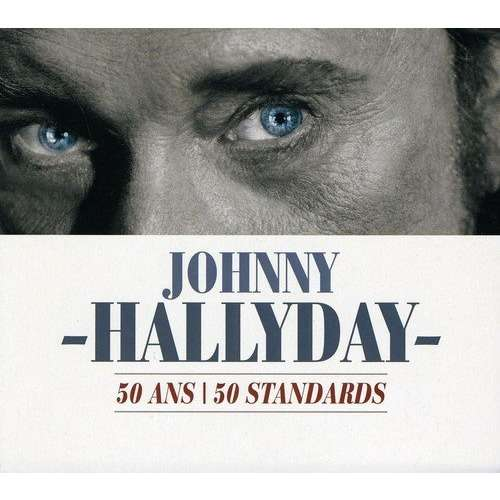 johnny hallyday 50 Ans / 50 Standards (Coffret 3 CD)