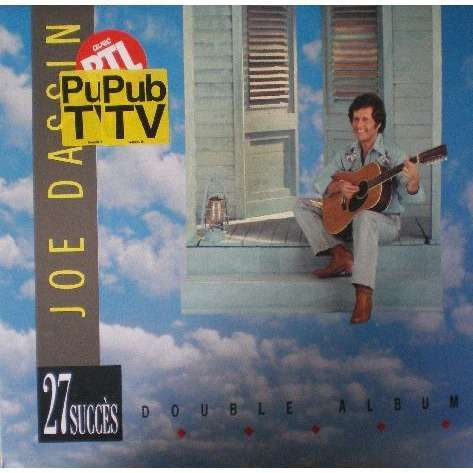 Joe Dassin 27 Succes Double album: l'ete indien / A toi / l'amérique / Comme la lune / les daltons / l'amerique