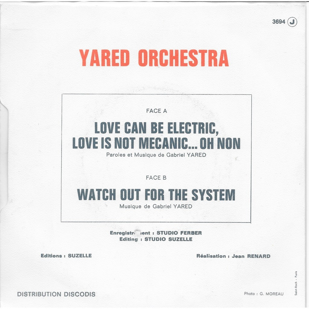 YARED ORCHESTRA love can be electric, love is not mecanic ... oh non - watch out for the system