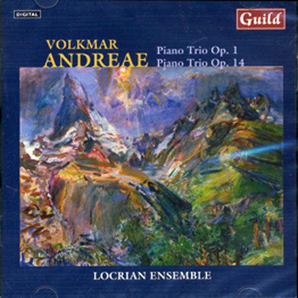 Locrian Ensemble Volkmar Andreae : Piano trio