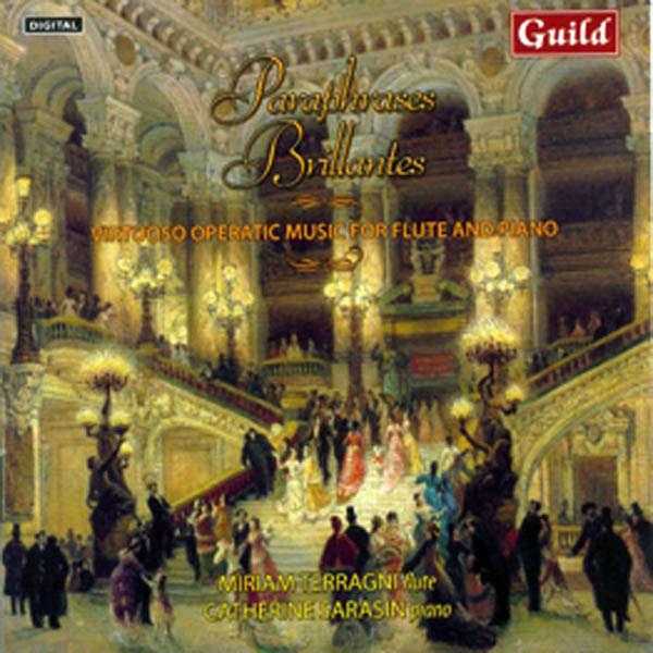 Miriam Terragni, flûte & Catherine Sarasin, piano Paraphrases brillantes