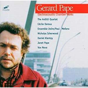 Gerard Pape Electroacoustic Chamber Works