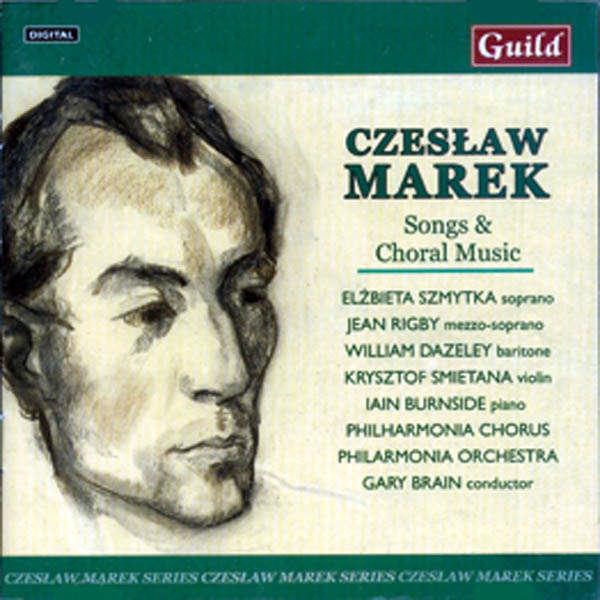 Philharmonia Orchestra Czeslaw Marek : Songs & Choral Music