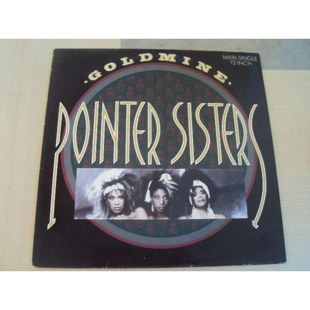 THE POINTER SISTERS GOLDMINE (REMIX) 1986 GERMANY (MAXIBOXLP)