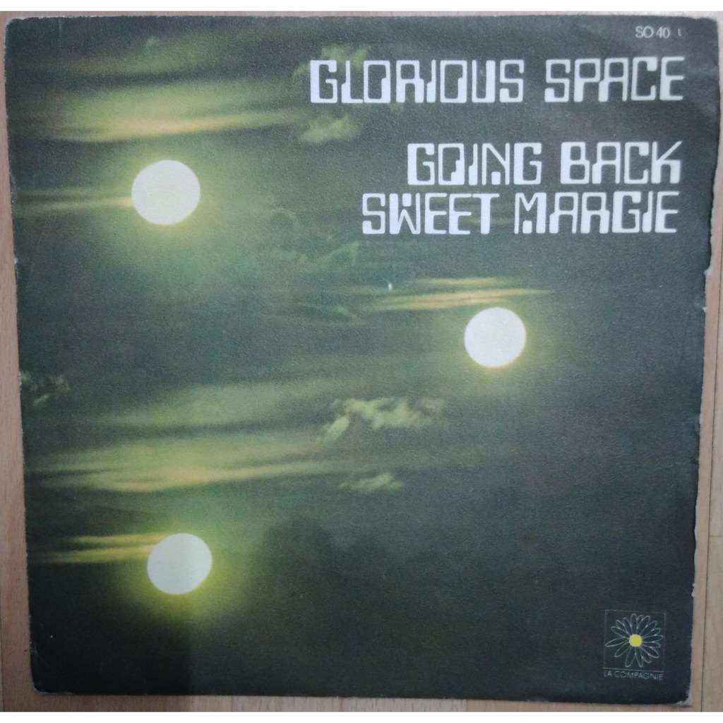 GLORIOUS SPACE GOING BACK : SWEET MARGIE ( FRENCH POP GROOVE )