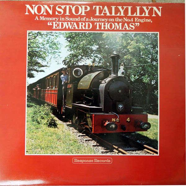 The Talyllyn Railway Non stop talyllyn