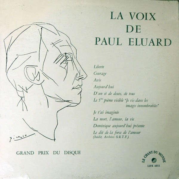 Paul Eluard La voix de Paul Eluard