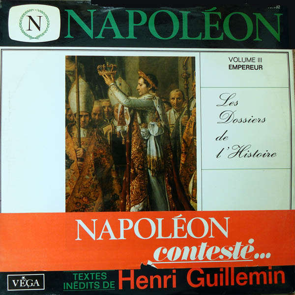 Henri Guillemin Les dossiers de l'histoire Napoléon - Empereur