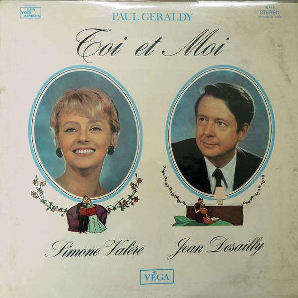 Jean Desailly & Simone Valère Paul Geraldy : Toi et Moi