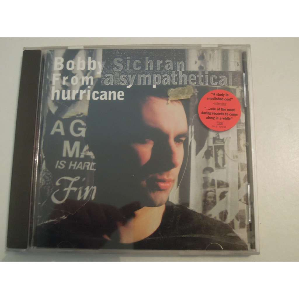 bobby sichran from a sympathical hurricane
