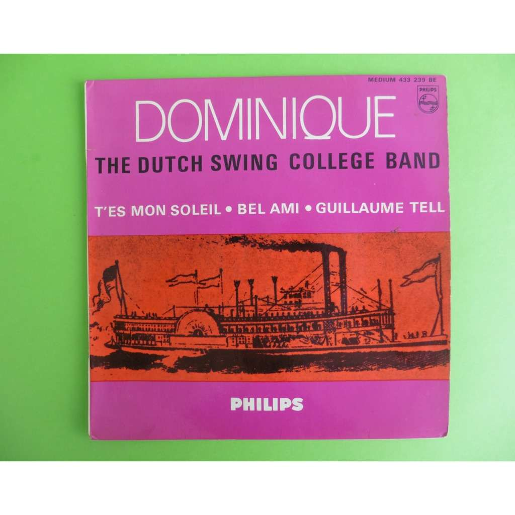 THE DUTCH SWING COLLEGE BAND DOMINIQUE ( SOEUR SOURIRE ) + 3