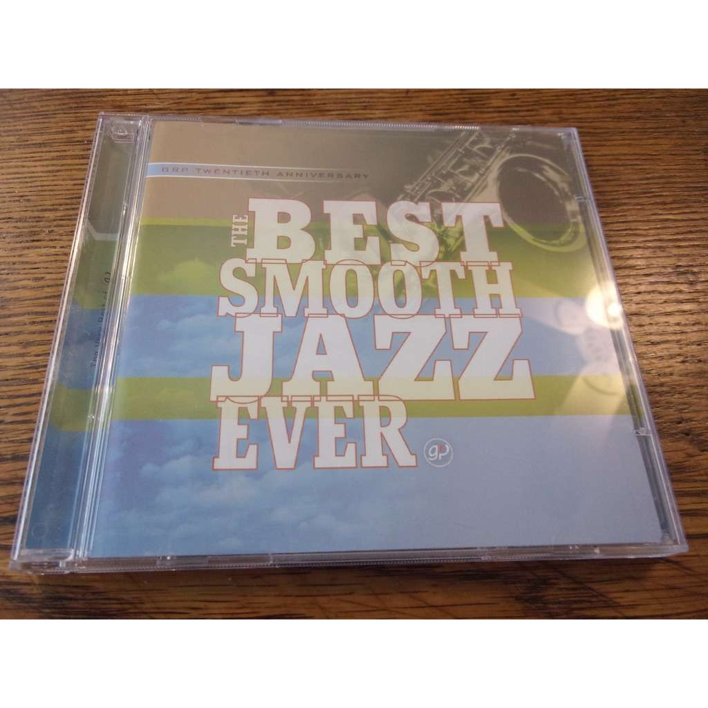 VARIOUS ARTISTS THE BEST SMOOTH JAZZ EVER