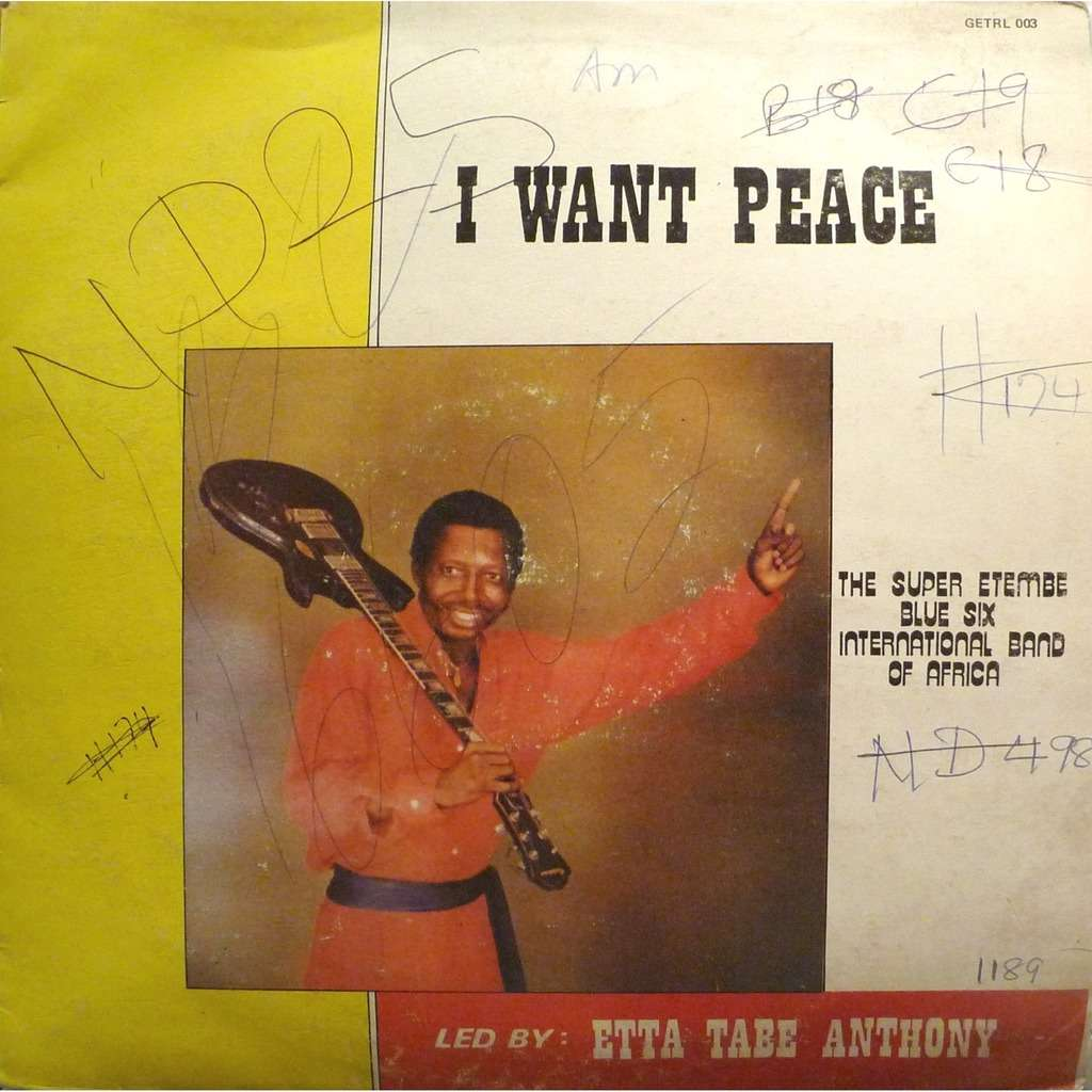 Super Etembe Blue Six International Band Of Africa I Want Peace