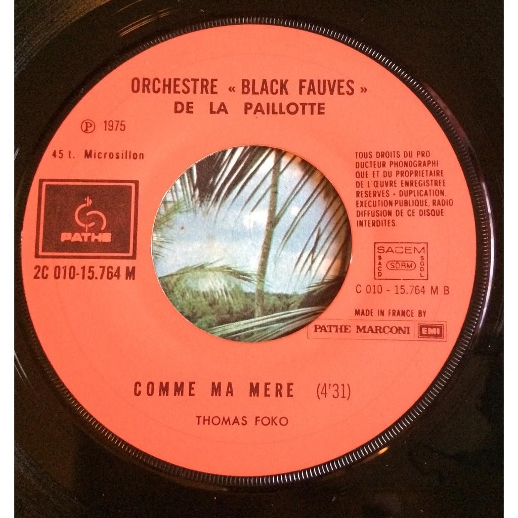 Orchestre Black Fauves de la paillotte Henriette /comme ma mère