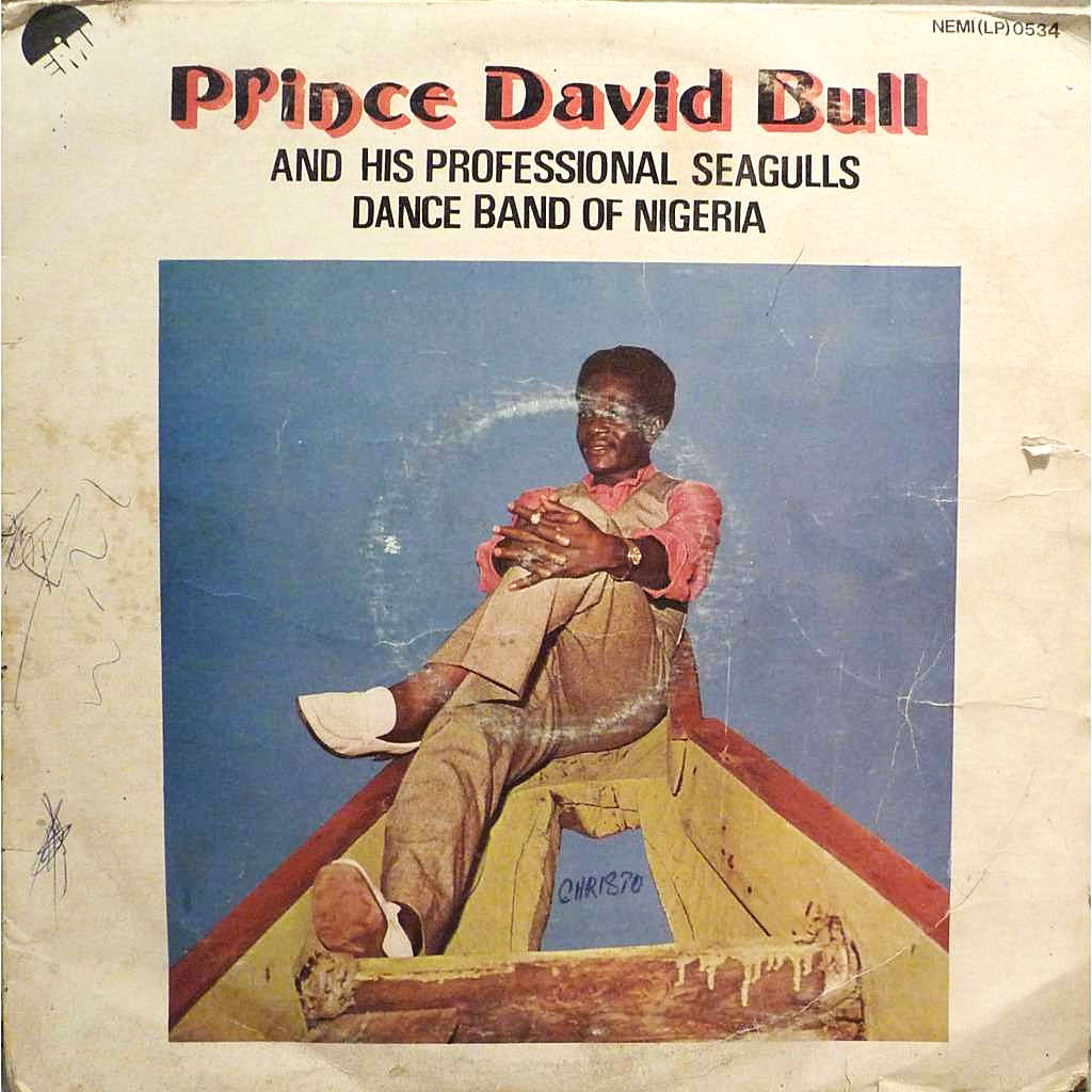 Prince David Bull And His Professional Seagulls Dance Band Of Nigeria