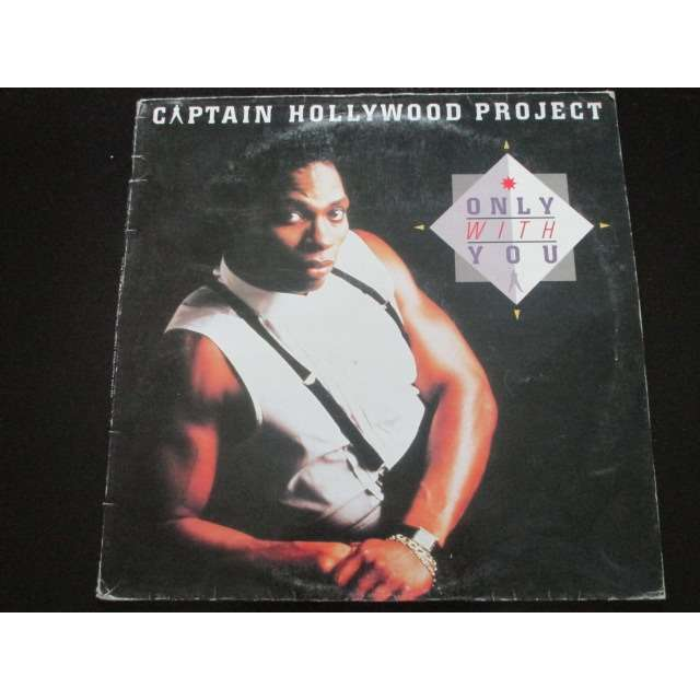 CAPTAIN HOLLYWOOD PROJECT ONLY WITH YOU (2 VERSIONS)
