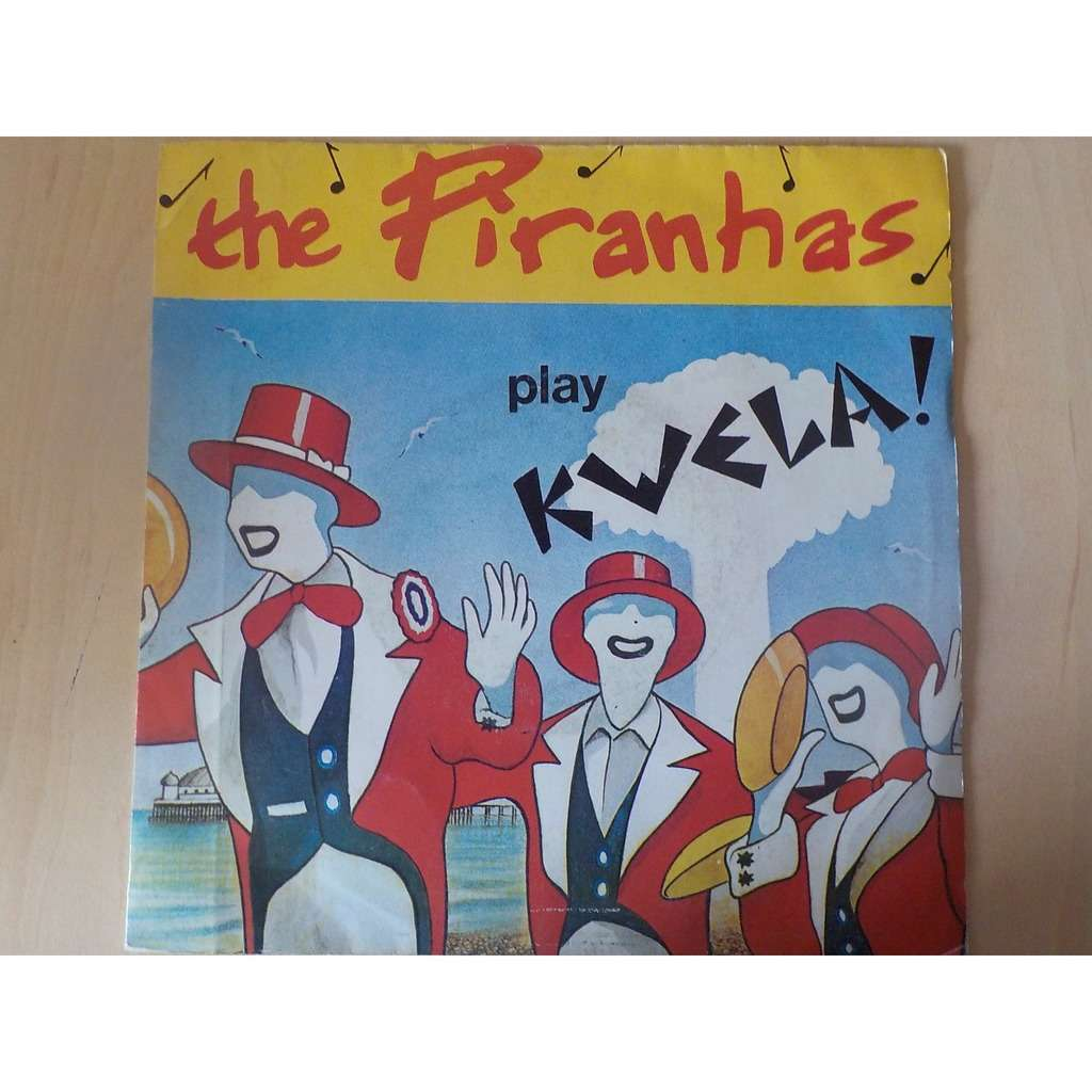 the piranhas play kwela! tom hark / getting beaten up / boyfriend