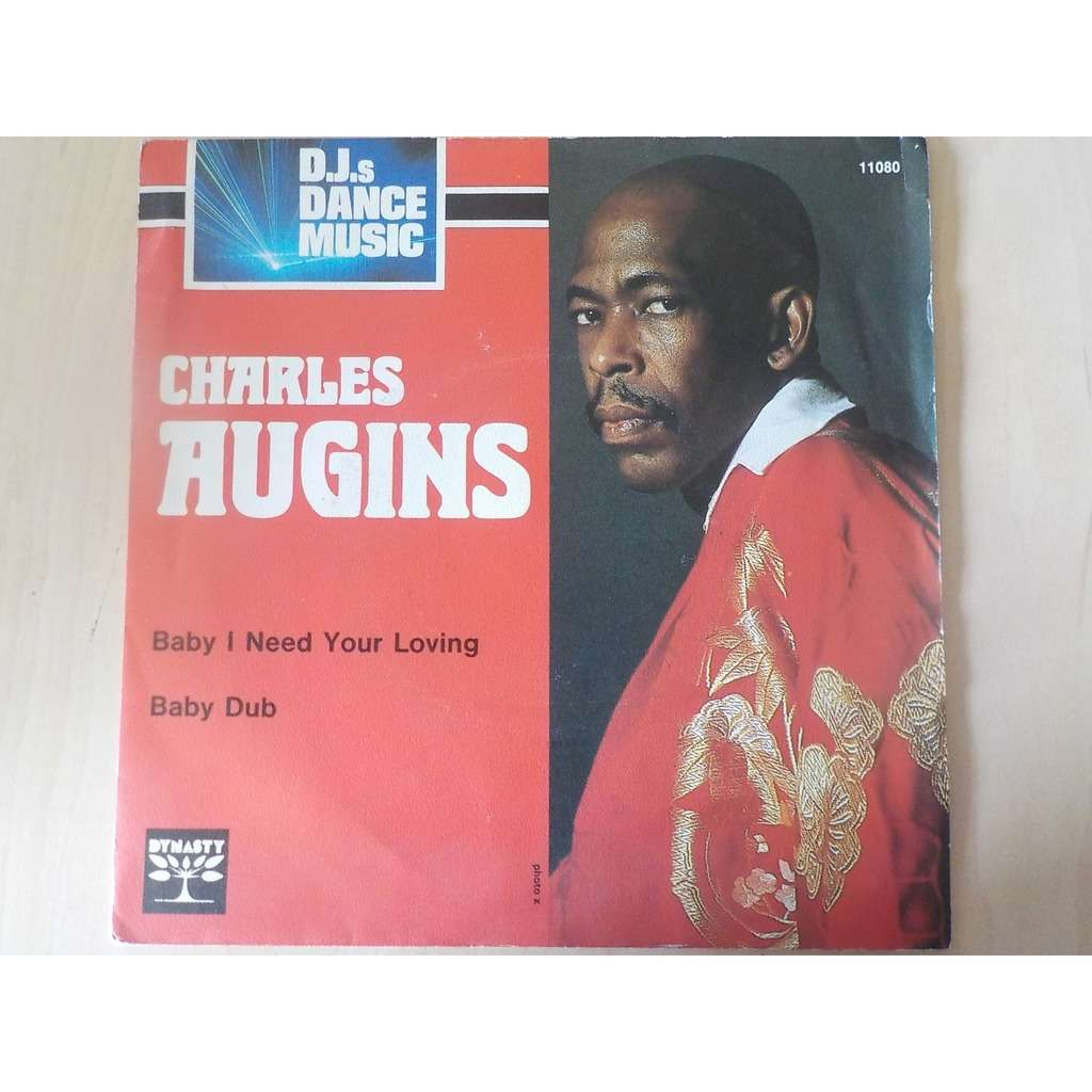 charles augins baby i need your loving / baby dub