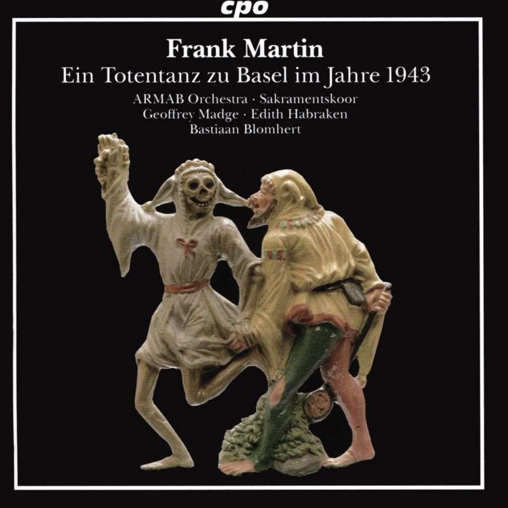 Martin, Frank Ein Totentanz zu Basel im Jahre 1943 /