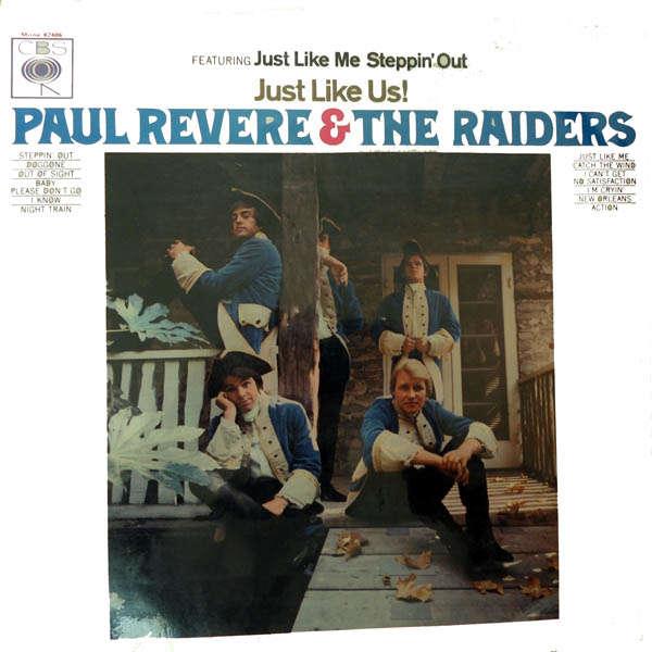 paul revere & the raiders Just like us !