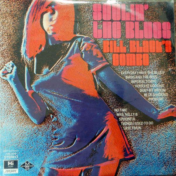 Bill Black's Combo Soulin' the blues