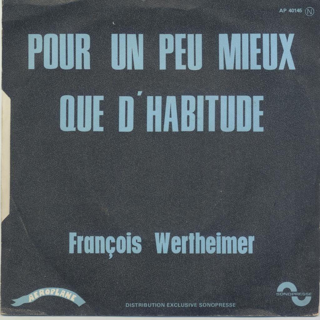 François Wertheimer, Vangelis Papathanasiou POUR UN PEU MIEUX QUE D'HABITUDE / SATURNE