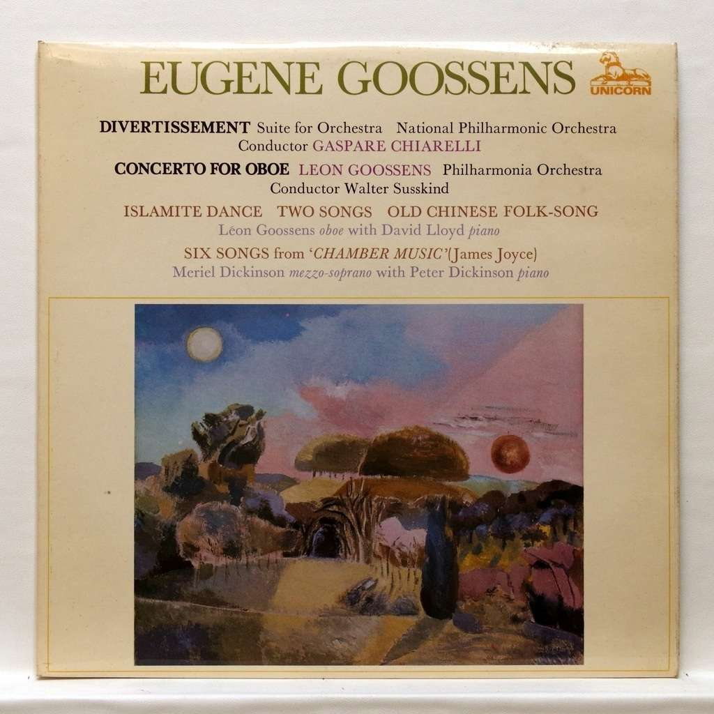 Walter Susskind / Gaspare Chiarelli Eugene Goossens : 2 Songs / Old Chinese folk song op.4 / Concerto for oboe op.45