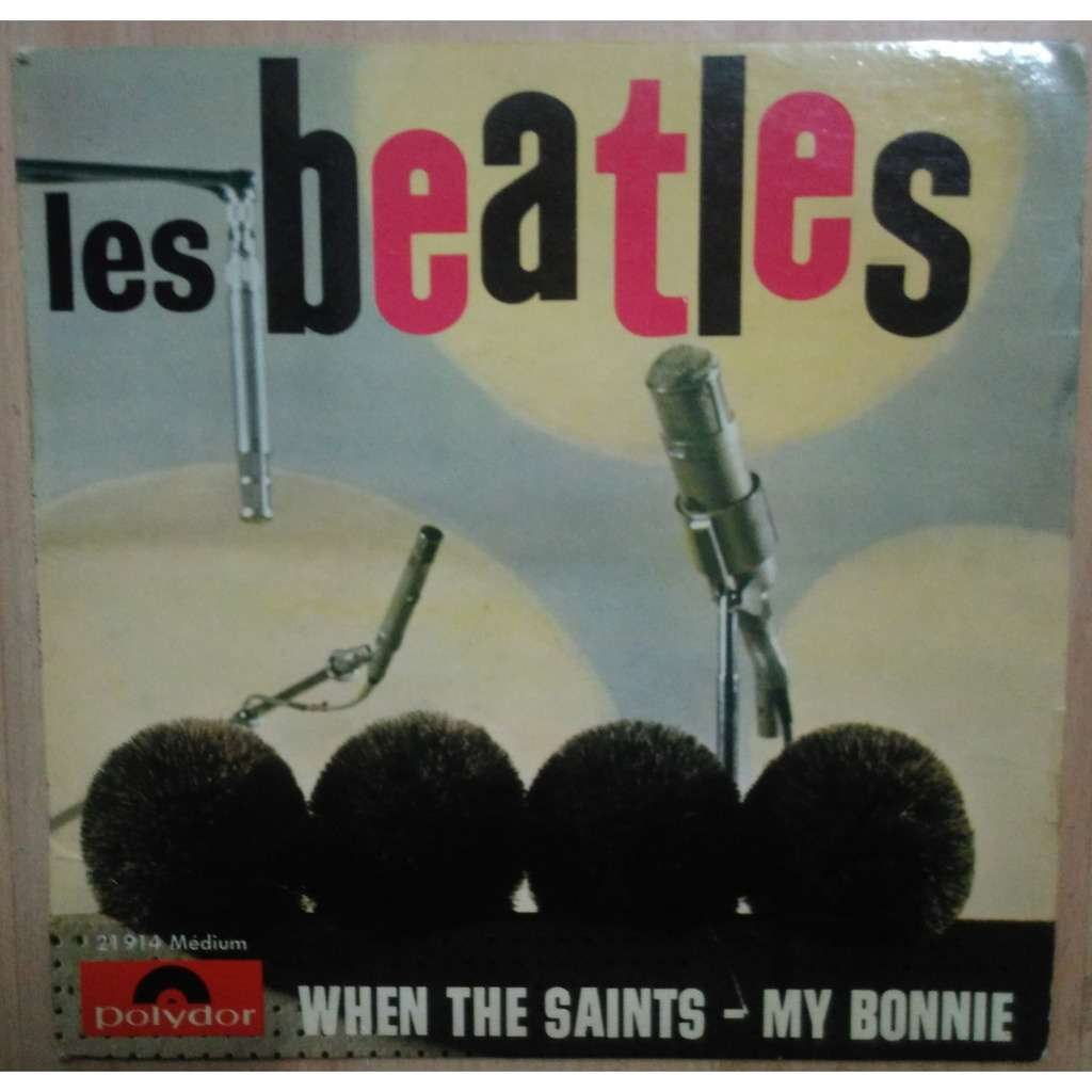 LES BEATLES when the saints - cry for a shadow - my bonnie - why