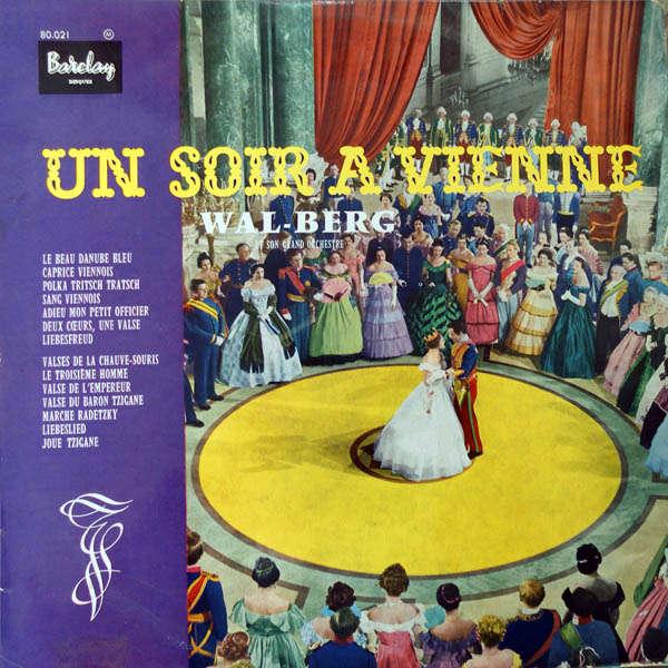 Wal-Berg & son grand orchestre Un soir à Vienne