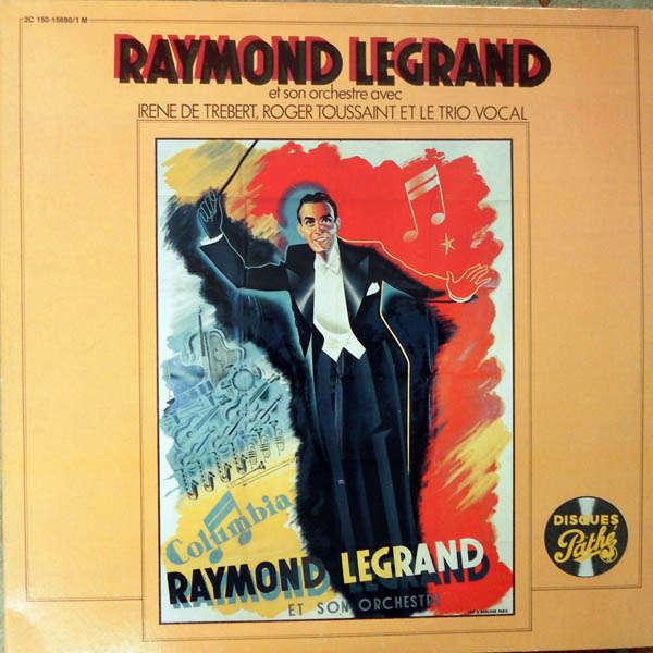 Raymond Legrand et son orchestre Originaux 1940 - 1955